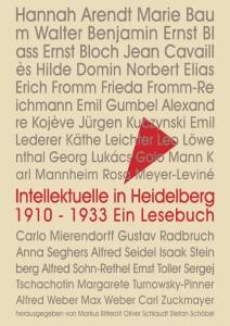 Intellektuelle in  Heidelberg 1910–1933. Ein Lesebuch Hgg.: M. Bitterolf, O. Schlaudt, S. Schöbel Schöbel, 429 Seiten,  23,80 Euro.